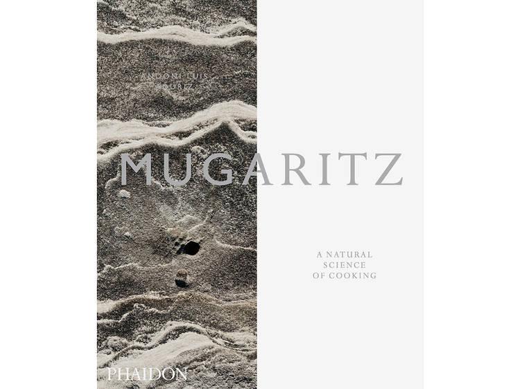 'Mugaritz: A Natural Science of Cooking' by Andoni Aduriz