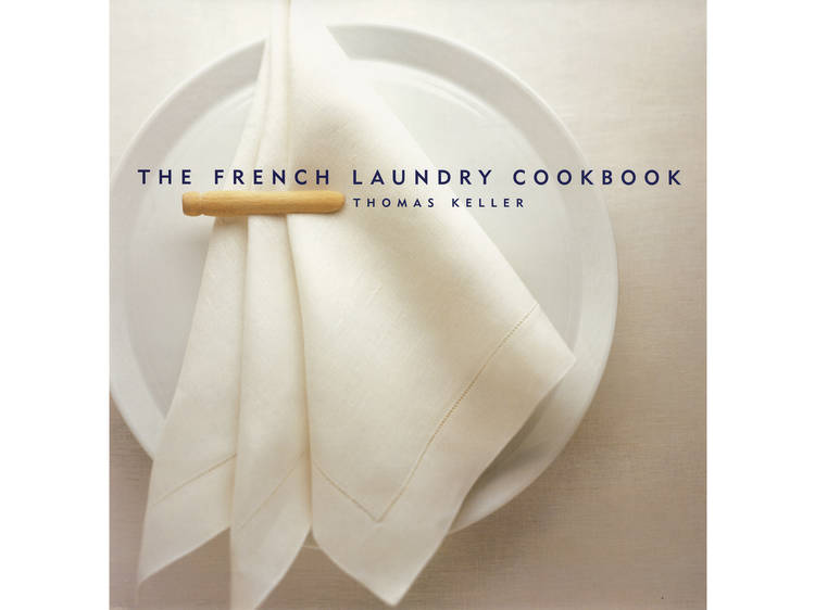 'The French Laundry Cookbook' by Thomas Keller, Michael Ruhlman and Susie Heller