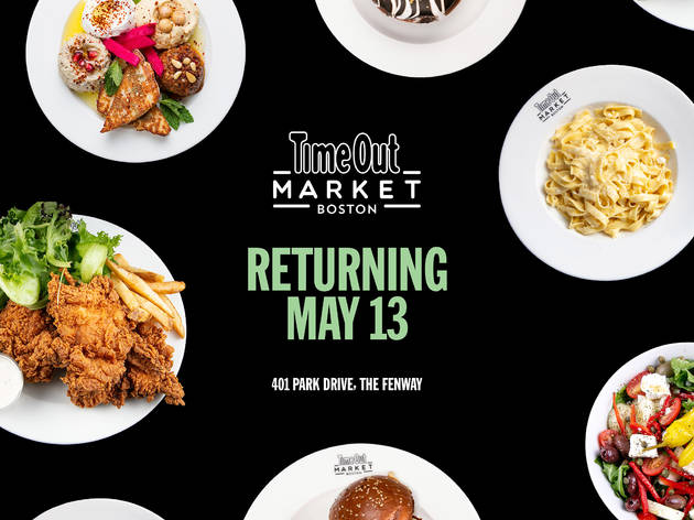 Time Out Market Boston is reopening on May 13