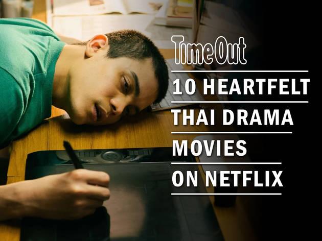 10 most heartfelt Thai drama movies on Netflix