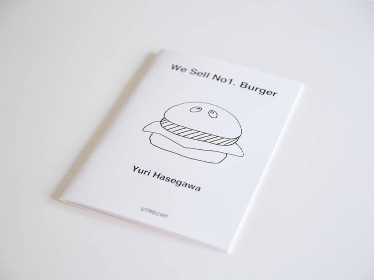 『We Sell No1. Burger』著:長谷川有里