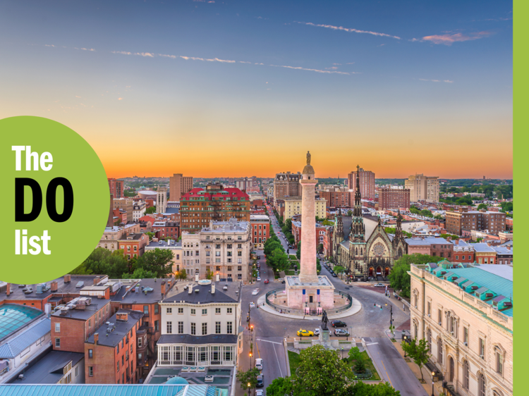 The 15 best things to do in Baltimore