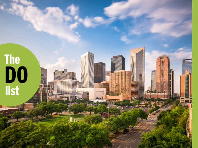 The 19 best things to do in Houston