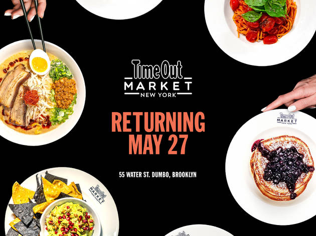 It's official: Time Out Market New York is reopening on May 27