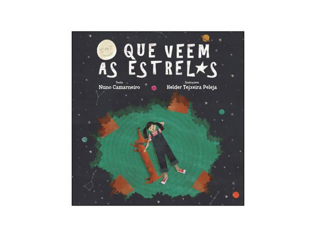 Livro, Infanto-juvenil, O Que Vêem as Estrelas, Nuno Camarneiro