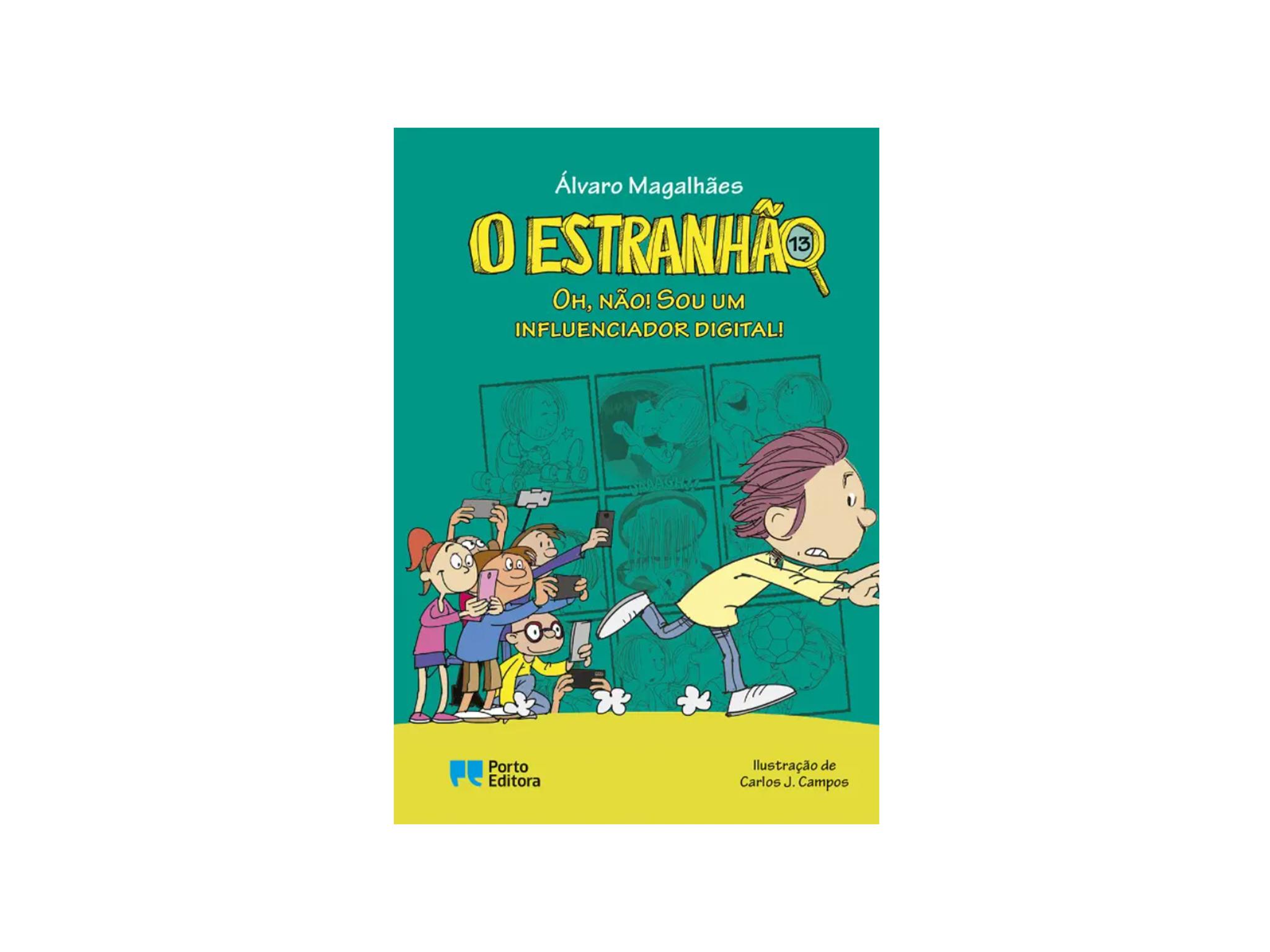 Livro, Infanto-juvenil, O Estranhão, Oh, não! Sou um influenciador digital!, Álvaro Magalhães