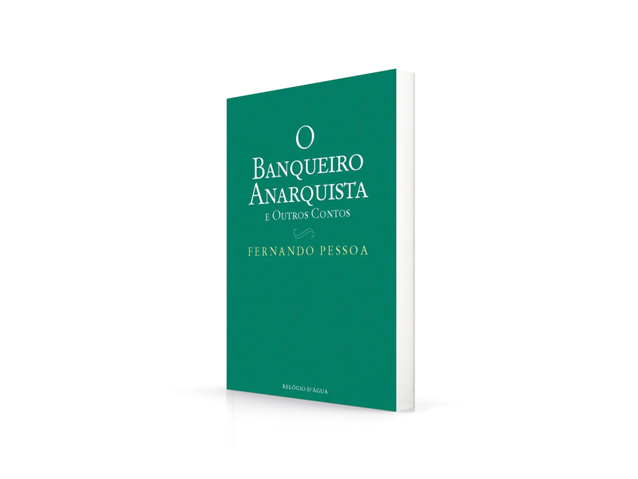 Livro, O Banqueiro Anarquista e Outros Contos, Fernando Pessoa