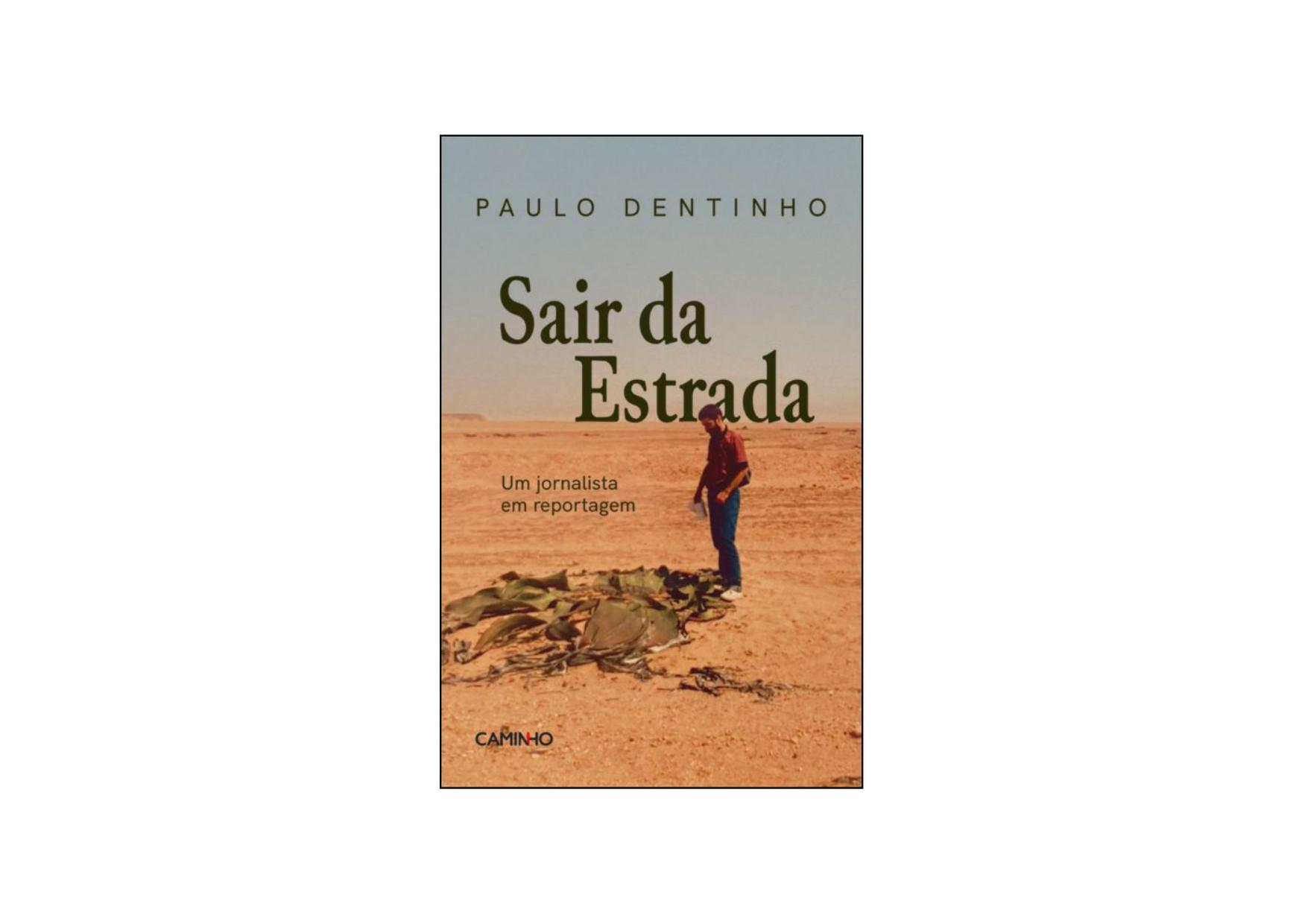 Sair da Estrada, de Paulo Dentinho