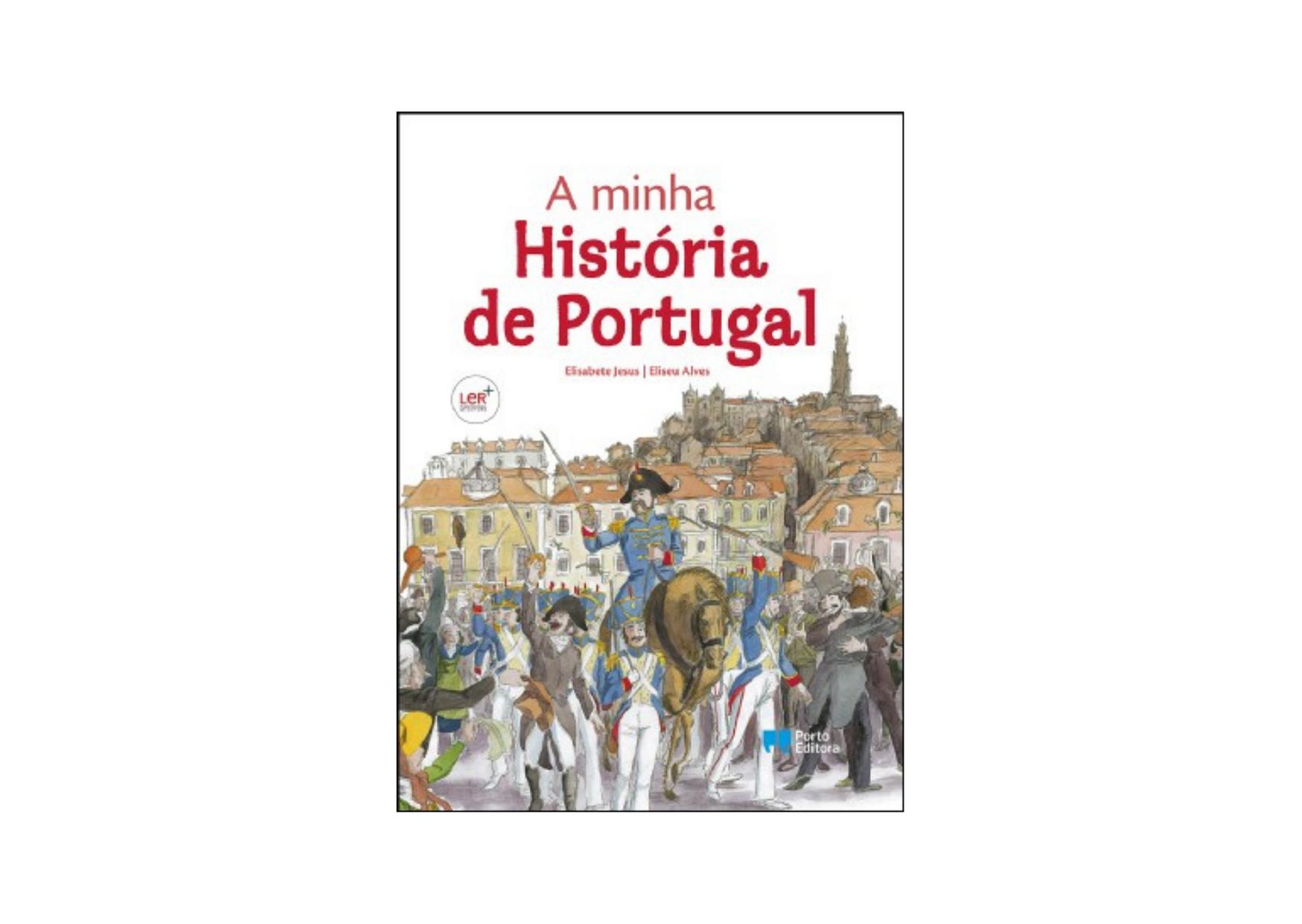 A Minha História de Portugal, de Elisabete Jesus e Eliseu Alves