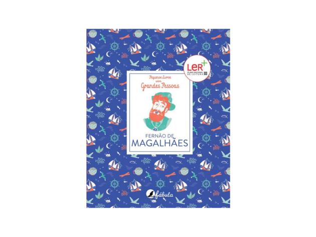 Pequenos Livros sobre Grandes Pessoas 1: Fernão de Magalhães