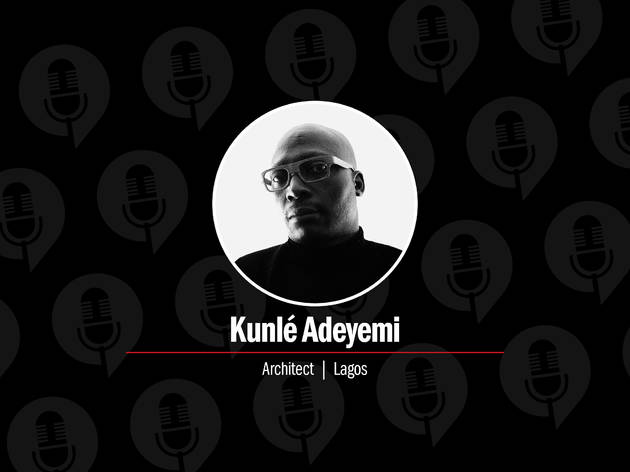 Tune into the latest episode of the Time Out podcast with Kunlé Adeyemi
