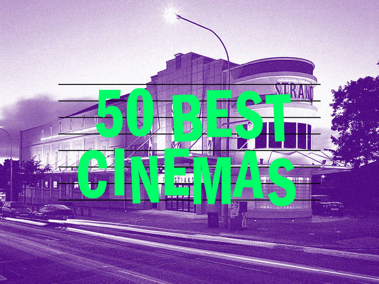 The 50 best cinemas in the UK and Ireland