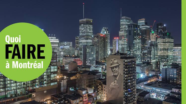 Les 35 meilleures choses à faire à Montréal dès maintenant