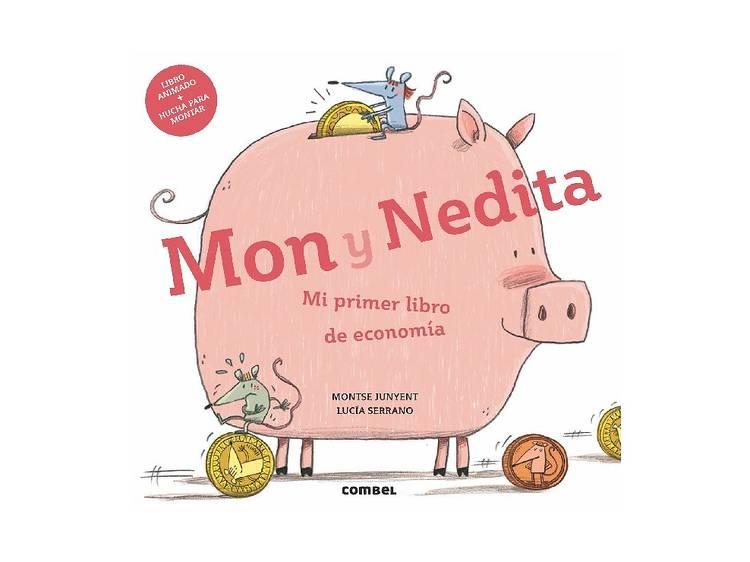 Mon y Nedita, de Montse Junyet