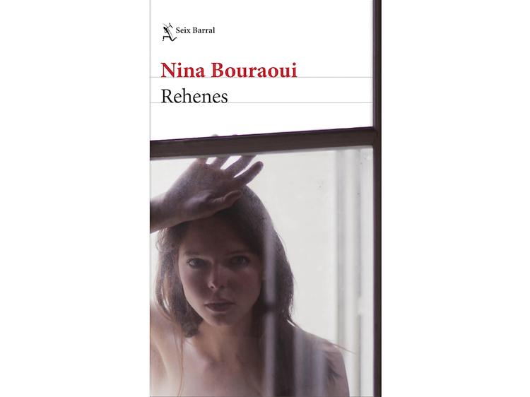 'Rehenes', de Nina Bouraoui