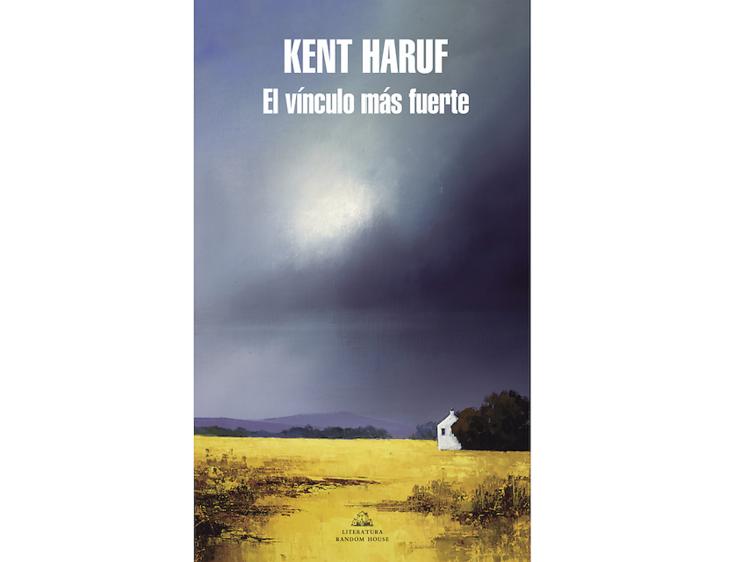 'El vínculo más fuerte', de Kent Haruf