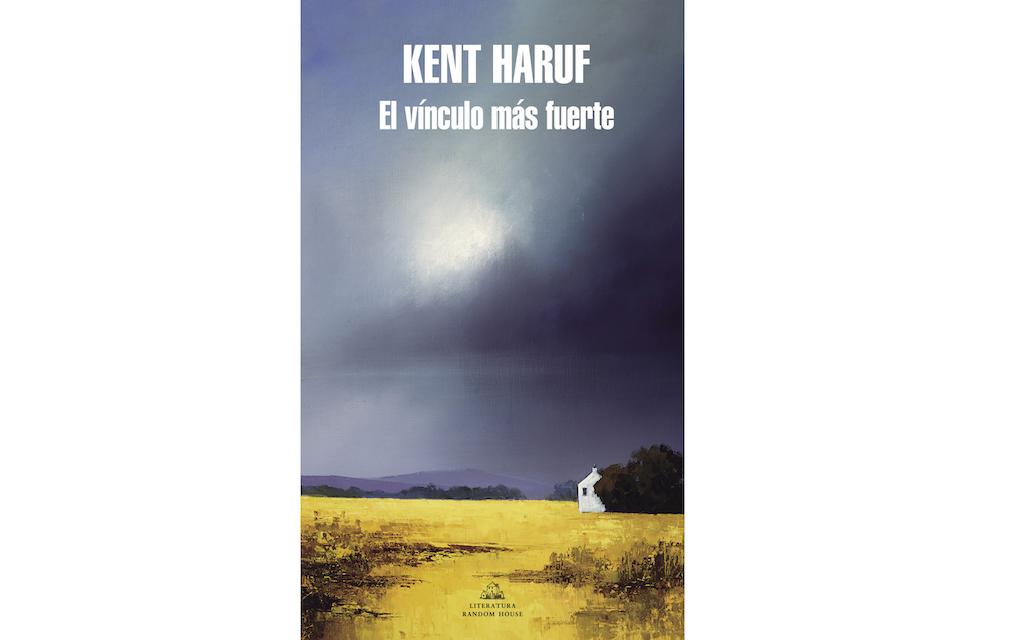 'El vínculo mas fuerte', de Kent Haruf