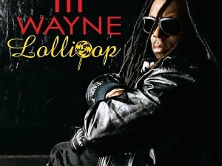 """""""Lollipop"""" by Lil Wayne"""
