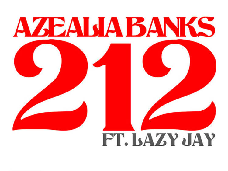 """212"" by Azealia Banks"