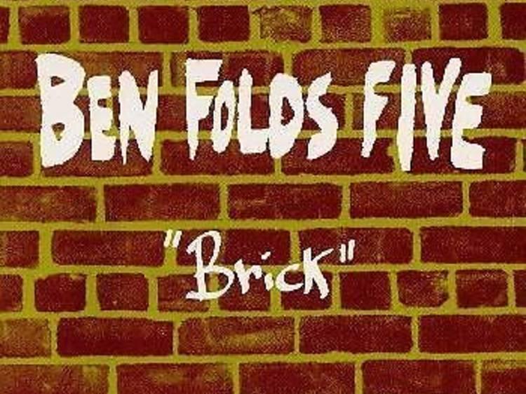 """Brick"" by Ben Folds Five"
