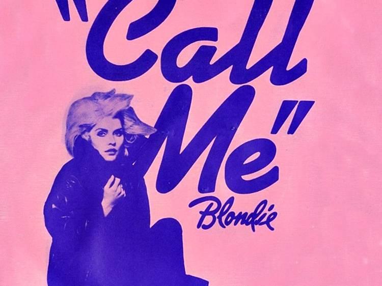 """""""Call Me"""" by Blondie"""