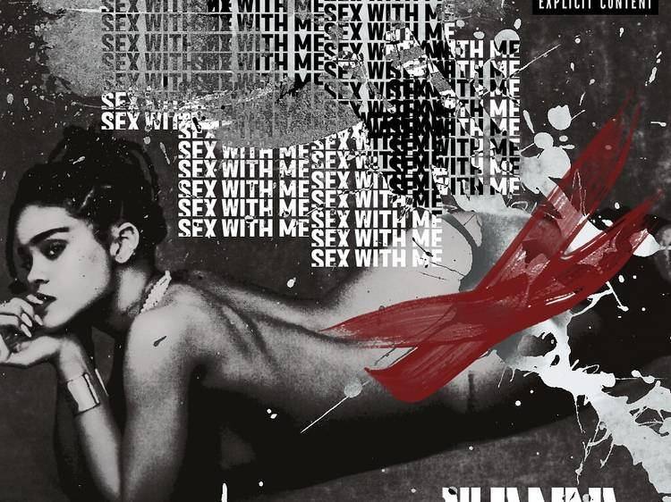 """""""Sex with Me"""" by Rihanna"""