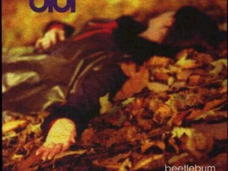 """Beetlebum"" by Blur"