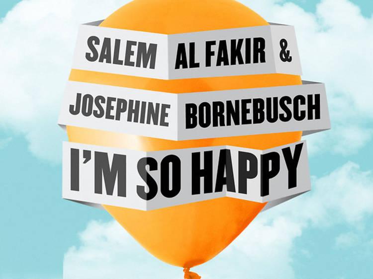 """""""I'm So Happy"""" by Salem Al Fakir & Josephine Bornebusch"""