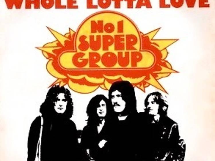 """""""Whole Lotta Love"""" by Led Zeppelin"""