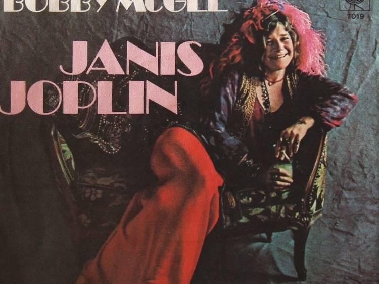 """Me & Bobby McGee"" by Janis Joplin"