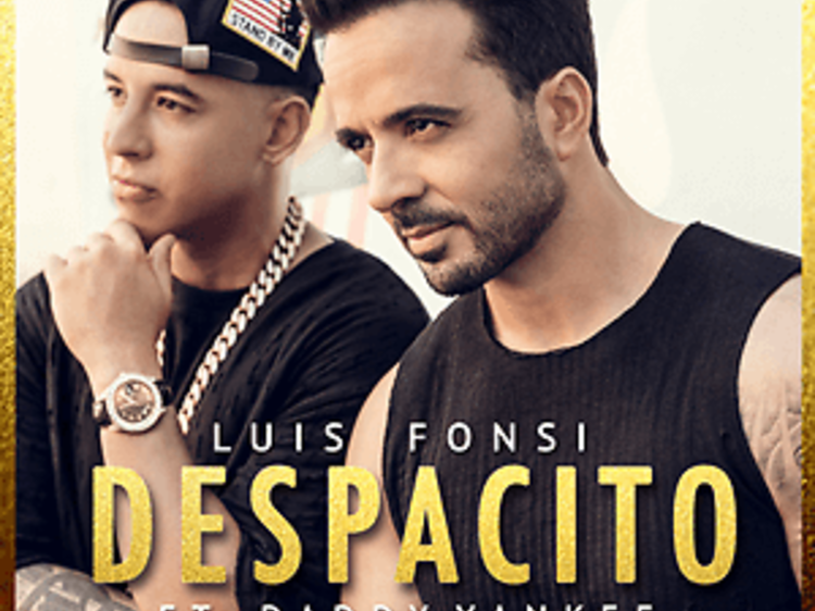 """""""Despacito"""" by Luis Fonsi and Daddy Yankee"""