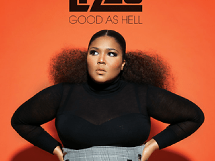 """""""Good as Hell"""" by Lizzo"""
