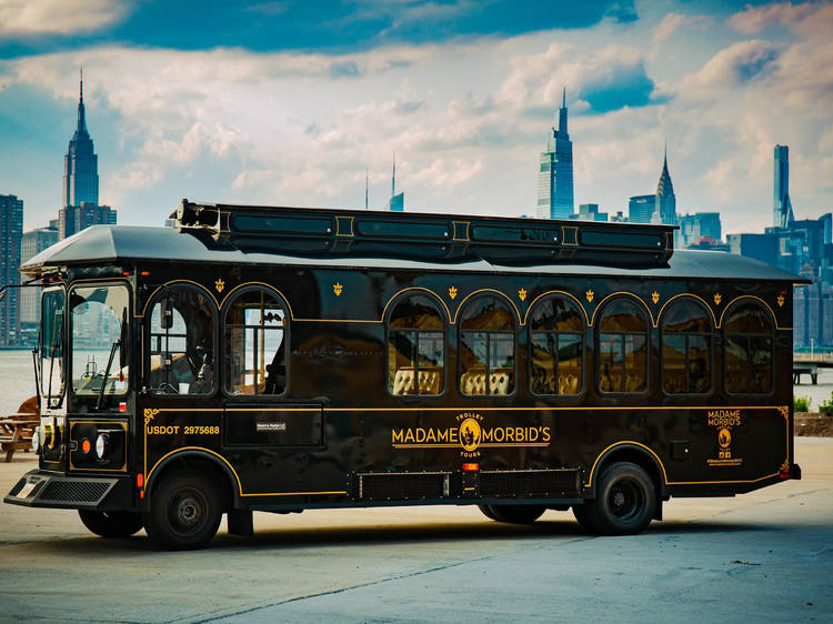 Go on Madame Morbid's Trolley Tour