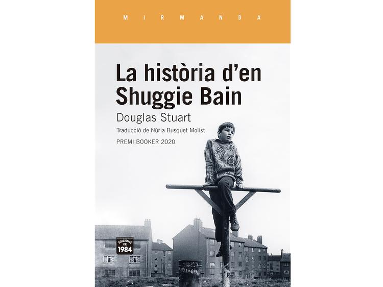 'La història d'en Shuggie Bain', deDouglas Stuart