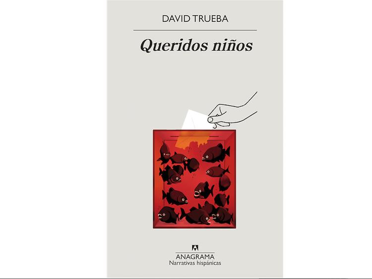 'Queridos niños', de David Trueba