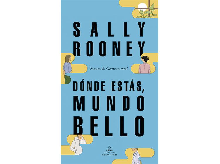 'Dónde estás, mundo bello', de Sally Rooney