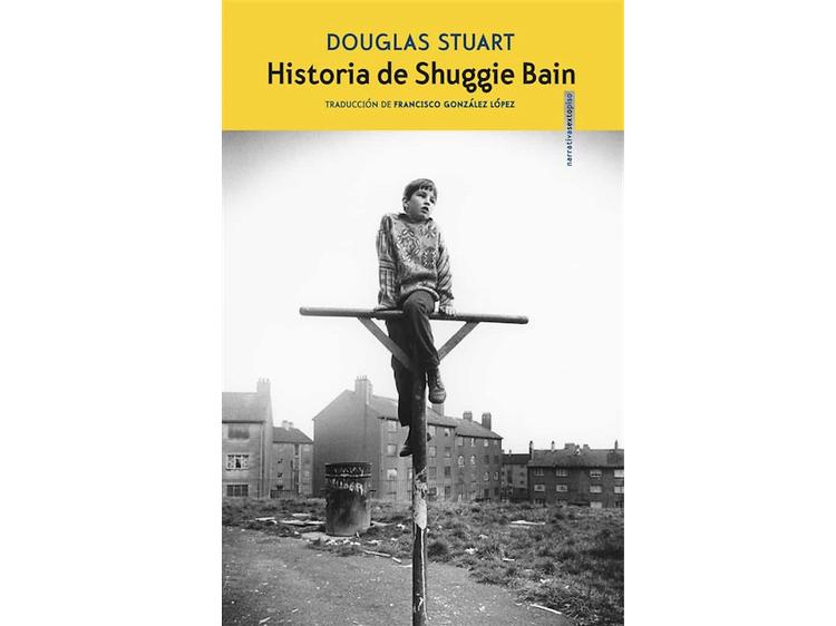 'La historia de Shuggie Bain', deDouglas Stuart