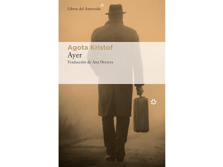 'Ayer', de Agota Kristof