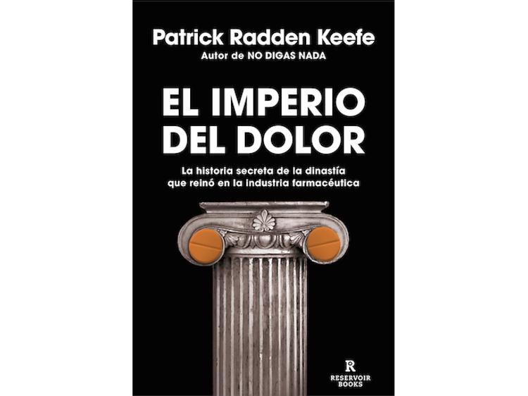 'El imperio del dolor', dePatrick Radden Keefe