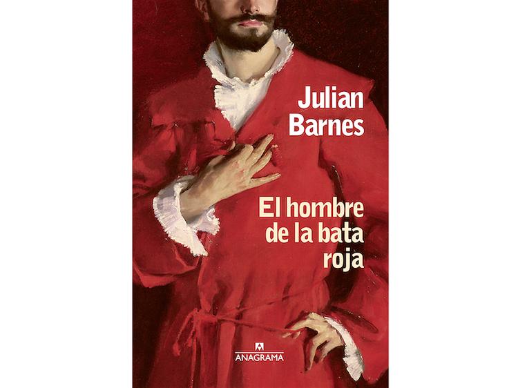 'El hombre de la bata roja', de Julian Barnes