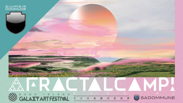 『FRACTAL CAMP 2021』