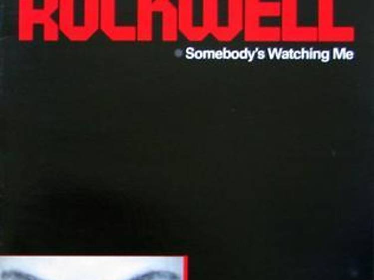 'Somebody's Watching Me' by Rockwell