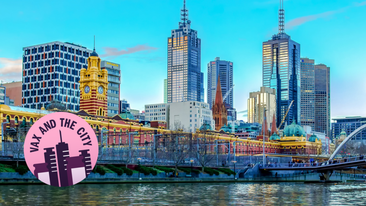 Melbourne skyline with VAX AND THE CITY sticker in bottom left
