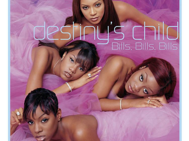 'Bills Bills Bills' by Destiny's Child