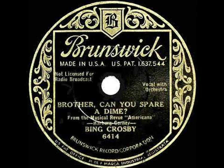 'Brother, Can You Spare a Dime?' by Bing Crosby