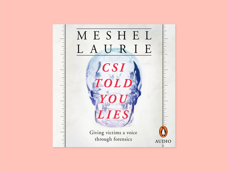 Meshel Laurie reading 'CSI Told You Lies'