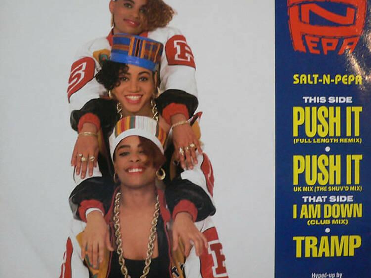 'Push It' by Salt-N-Pepa