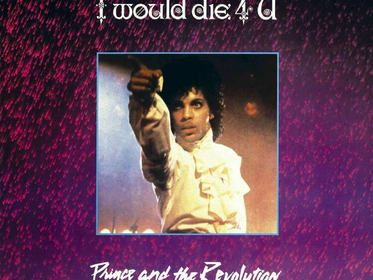'I Would Die 4 U'  by Prince