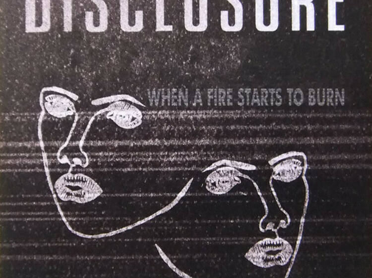 'When a Fire Starts to Burn' by Disclosure