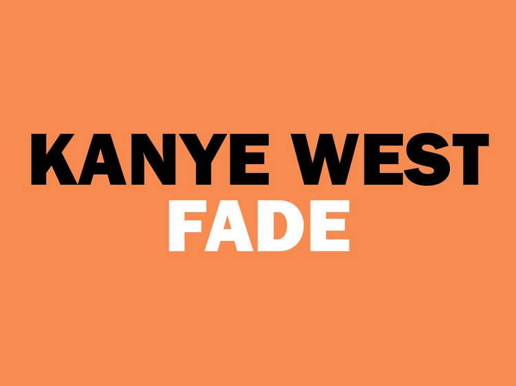 'Fade' by Kanye West